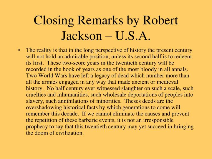 Closing Remarks by Robert Jackson – U.S.A.