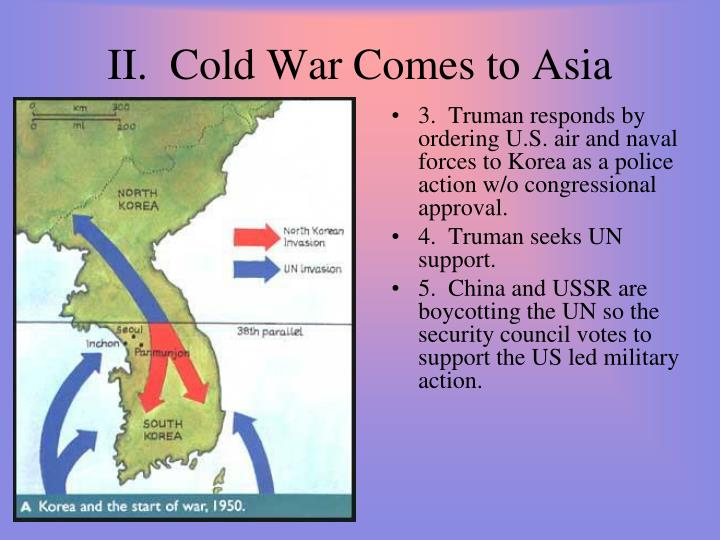 II.  Cold War Comes to Asia