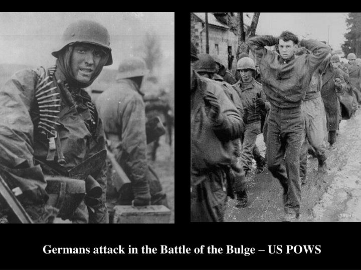 Germans attack in the Battle of the Bulge – US POWS