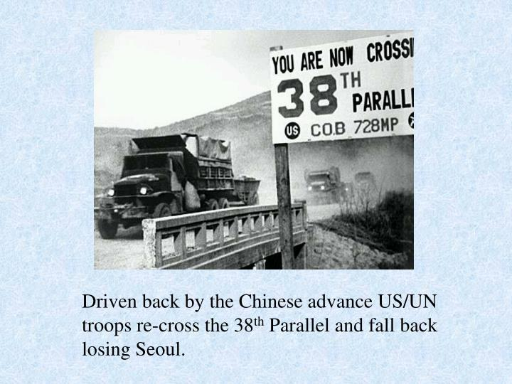 Driven back by the Chinese advance US/UN troops re-cross the 38