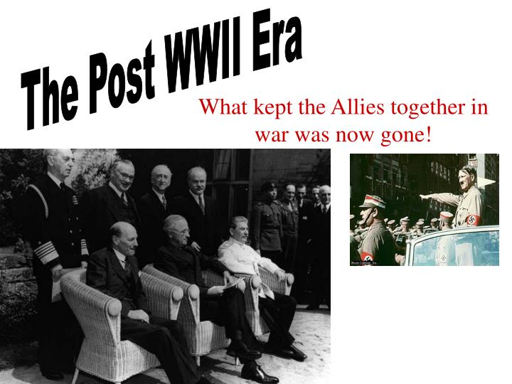 The Post WWII Era