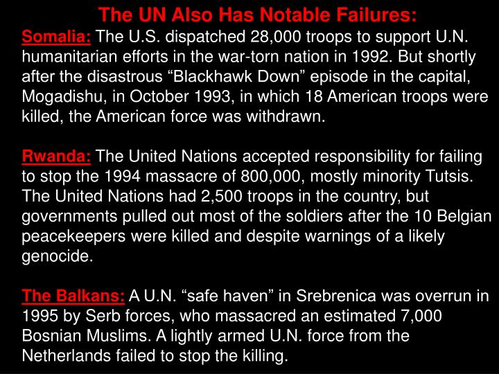 The UN Also Has Notable Failures:
