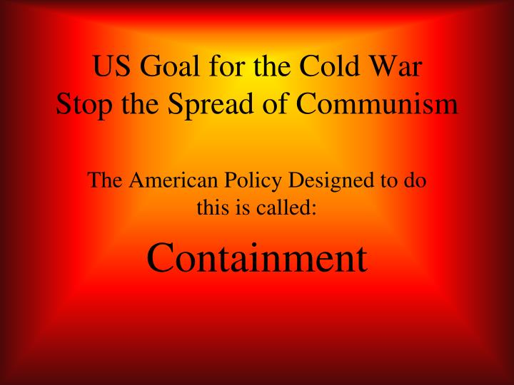 US Goal for the Cold War