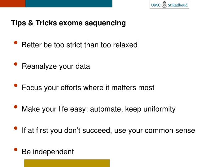 Tips & Tricks exome sequencing