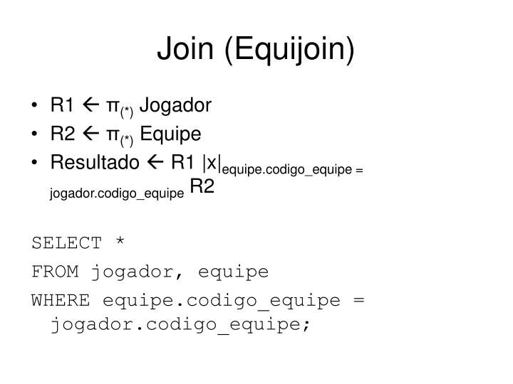 Join (Equijoin)