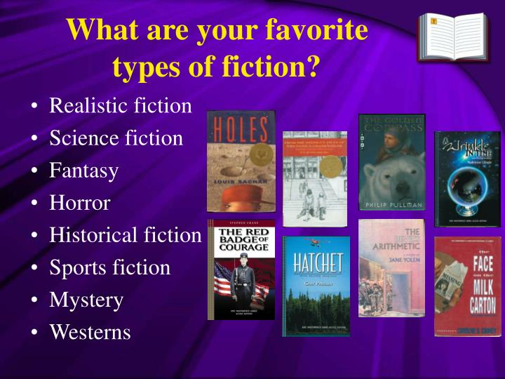 What are your favorite types of fiction?
