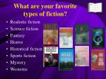 what are your favorite types of fiction