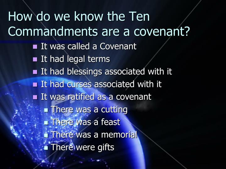 How do we know the Ten Commandments are a covenant?