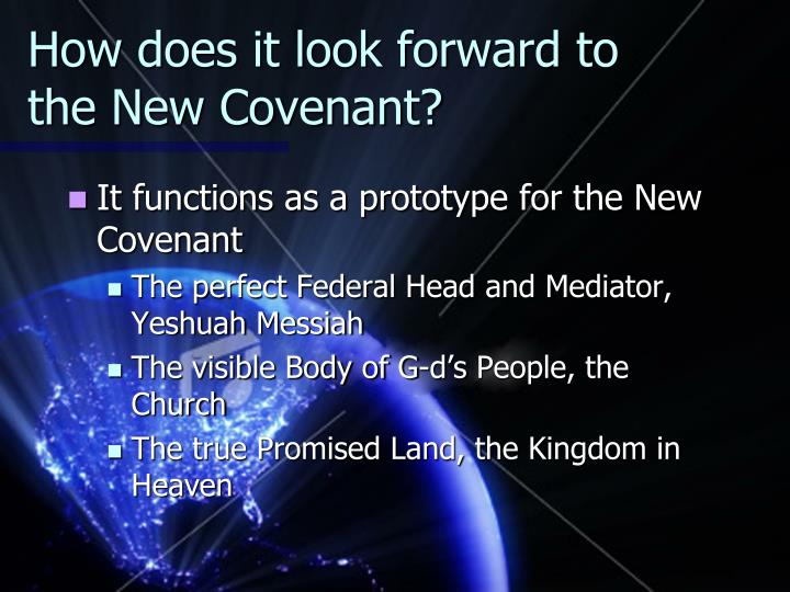 How does it look forward to the New Covenant?