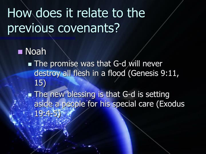How does it relate to the previous covenants?