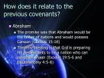 how does it relate to the previous covenants2