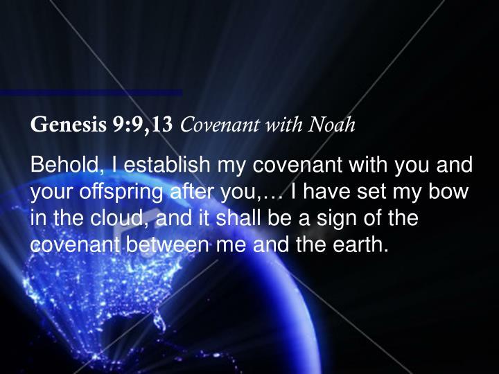 Genesis 9:9,13