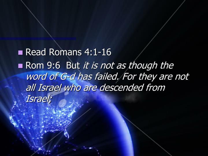 Read Romans 4:1-16