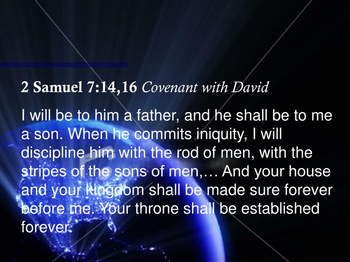 2 Samuel 7:14,16