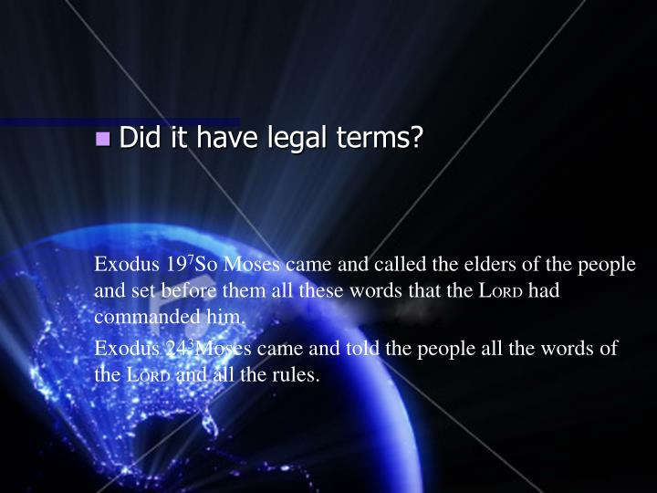 Did it have legal terms?