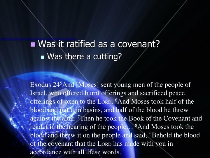 Was it ratified as a covenant?