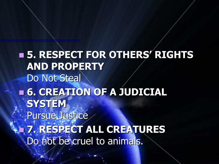 5. RESPECT FOR OTHERS' RIGHTS AND PROPERTY