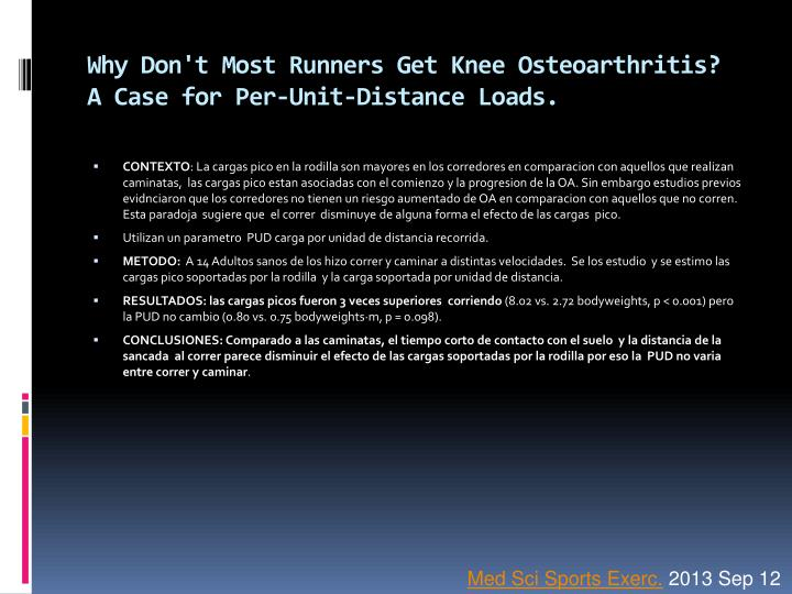 Why Don't Most Runners Get Knee Osteoarthritis? A Case for Per-Unit-Distance Loads.