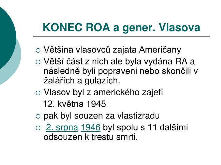 KONEC ROA a gener. Vlasova