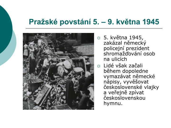 Pražské povstání 5. – 9. května 1945
