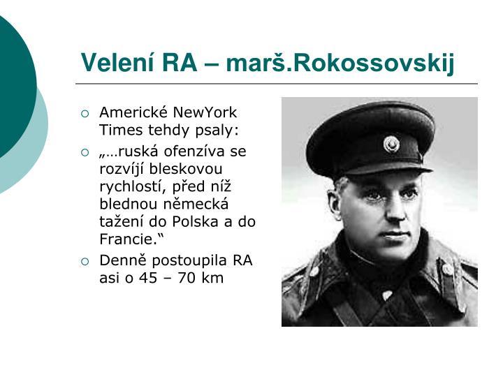 Velení RA – marš.Rokossovskij