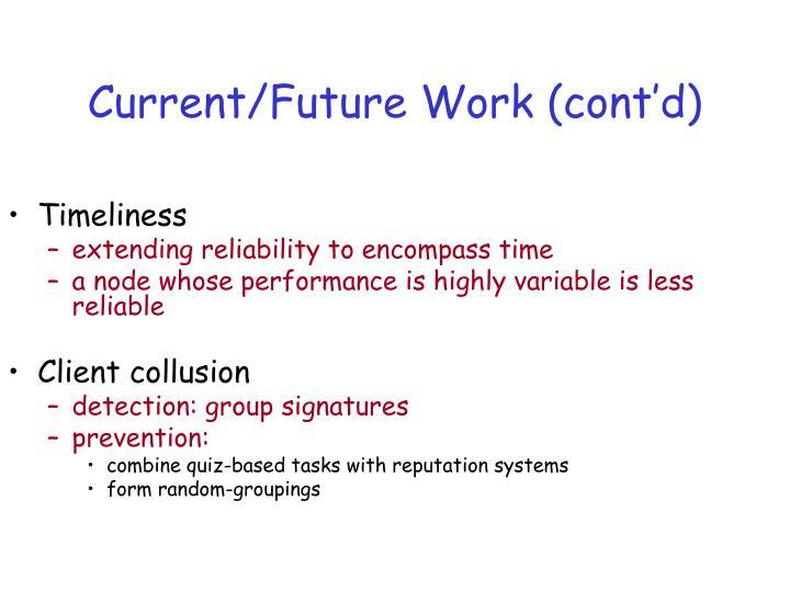 Current/Future Work (cont'd)
