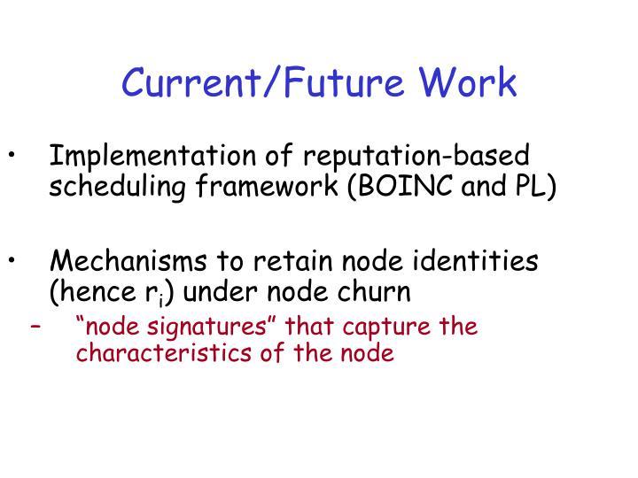 Current/Future Work
