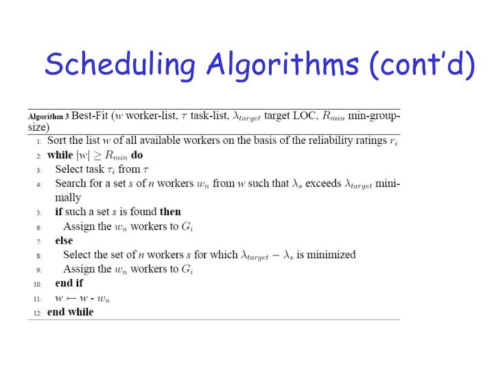 Scheduling Algorithms (cont'd)