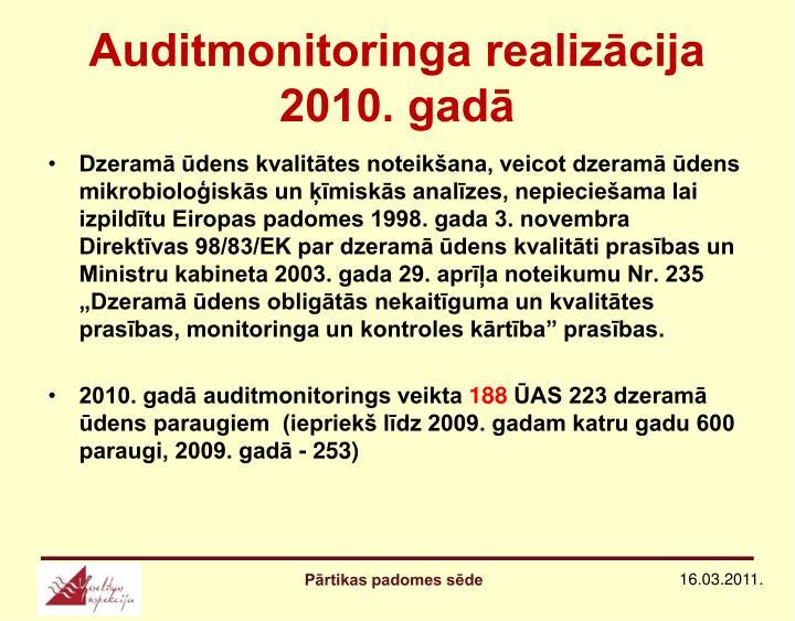 Auditmonitoringa realizācija 2010. gadā
