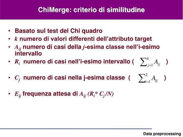 ChiMerge: criterio di similitudine
