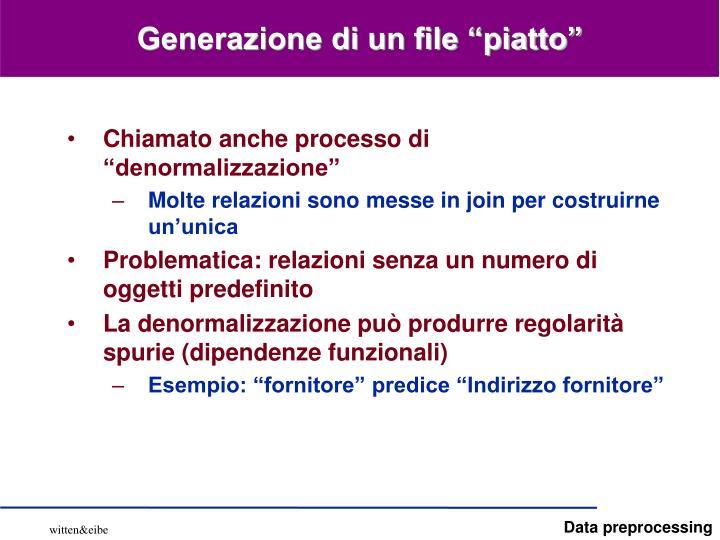 """Generazione di un file """"piatto"""""""