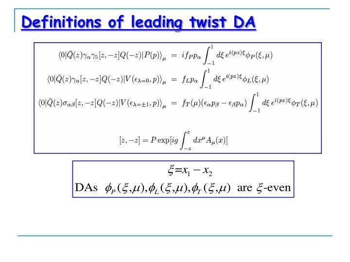 Definitions of leading twist DA
