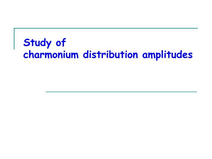 Study of
