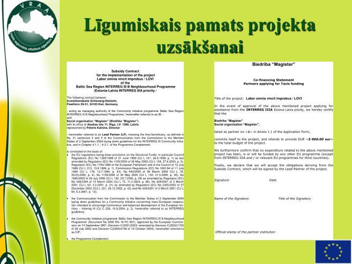 Līgumiskais pamats projekta uzsākšanai