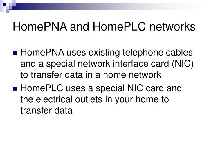 HomePNA and HomePLC networks