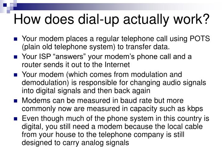 How does dial-up actually work?