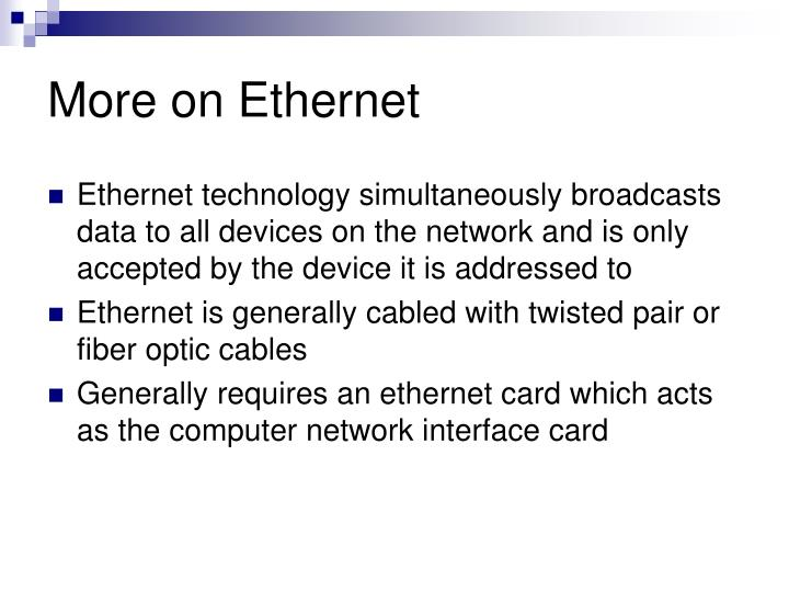 More on Ethernet