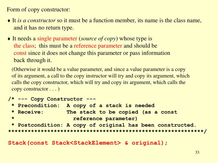 Form of copy constructor: