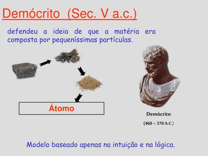 Demócrito  (Sec. V a.c.)
