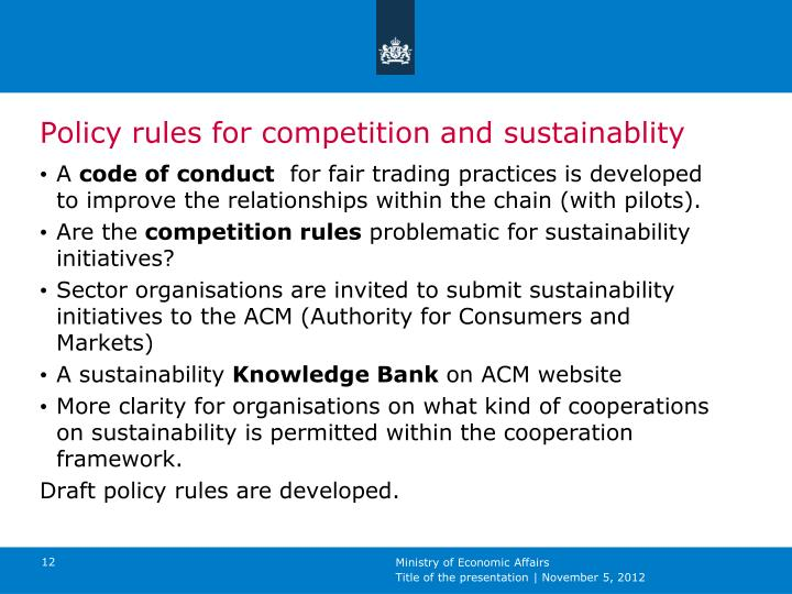Policy rules for competition and sustainablity