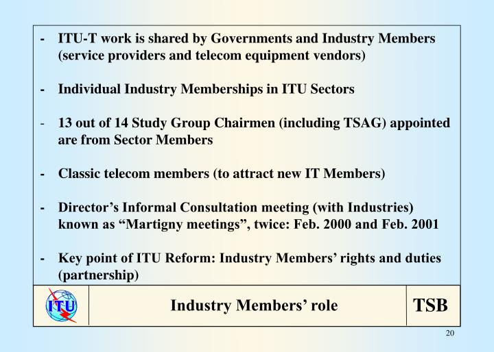 -ITU-T work is shared by Governments and Industry Members