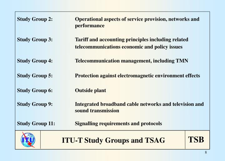 Study Group 2:Operational aspects of service provision, networks and