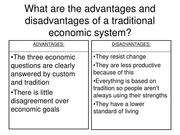 advantages and disadvantages on the types of economic system The international system of the twenty-first century is confronted by a unique problem: a great many national interests define the system, including economic and social issues and not just security advantages and disadvantages of the international system as a level of analysis.