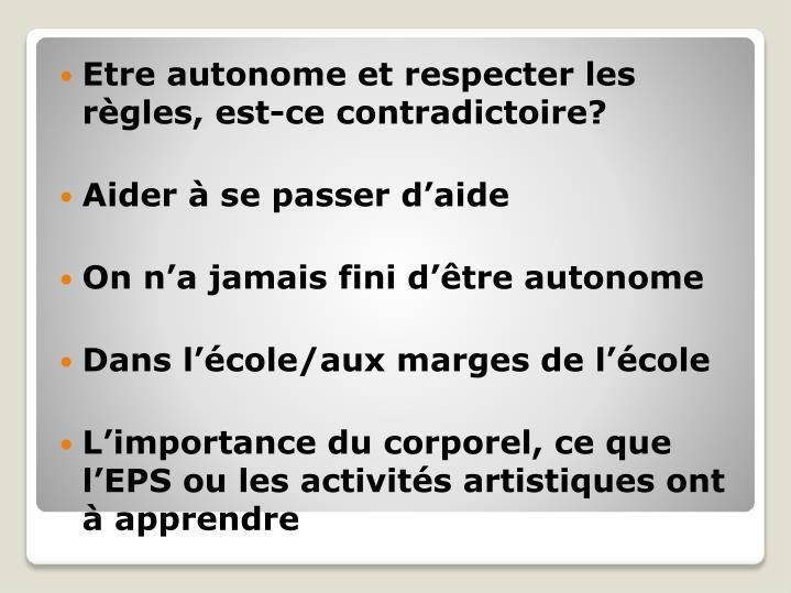 Etre autonome et respecter les règles, est-ce contradictoire?
