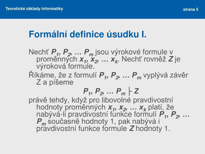 Formální definice úsudku I.
