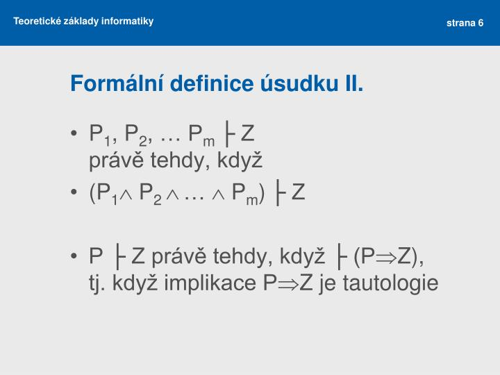 Formální definice úsudku II.