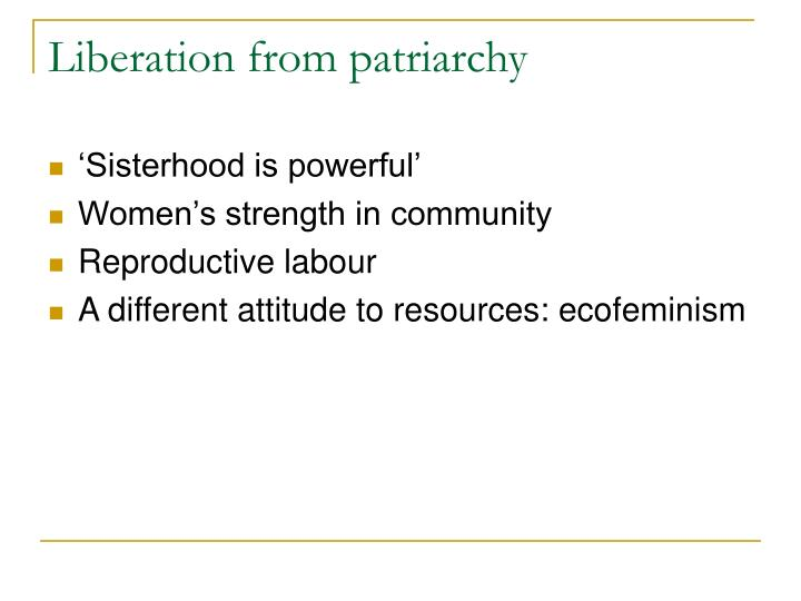 Liberation from patriarchy