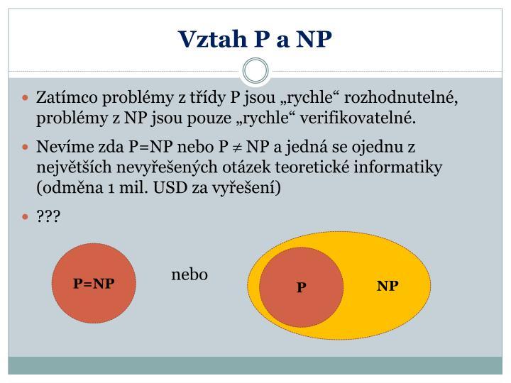 Vztah P a NP