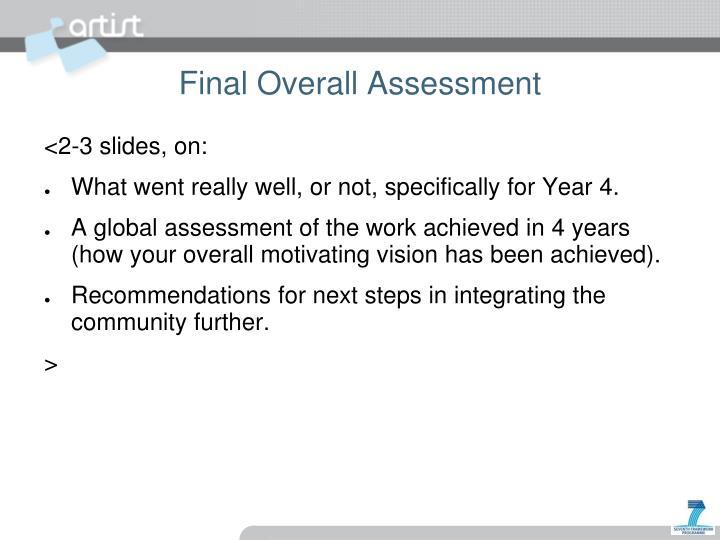 Final Overall Assessment