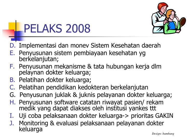 PELAKS 2008